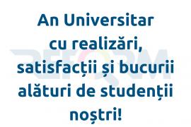 An Universitar cu realizări, satisfacții și bucurii alături de studenții noștri!