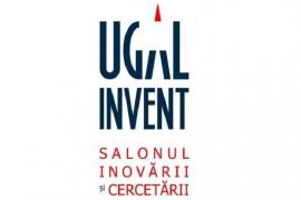 A IV-a ediție a Salonului Inovării și Cercetării UGAL Invent 2019 la Galați